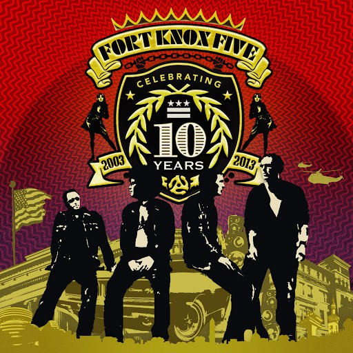 Fort Knox Five альбом 10 Years of Fort Knox Five