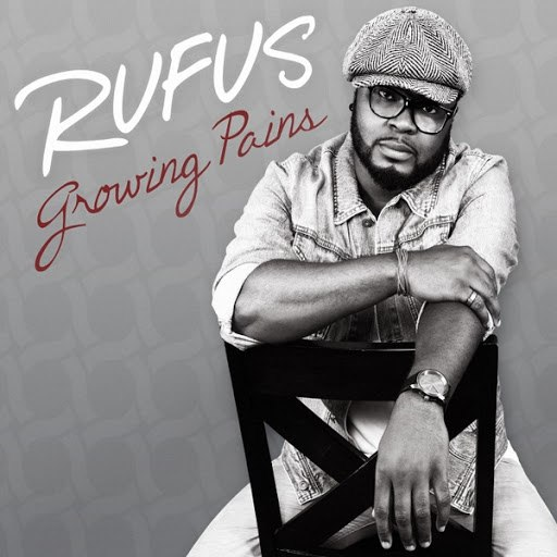 Rufus альбом Growing Pains