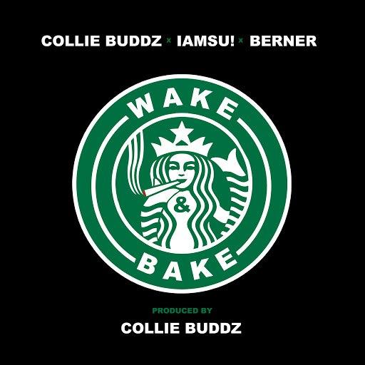 Collie Buddz альбом Wake & Bake (feat. IAMSU!, Berner)