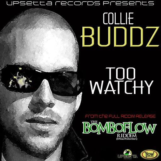 Collie Buddz альбом Too Watchy