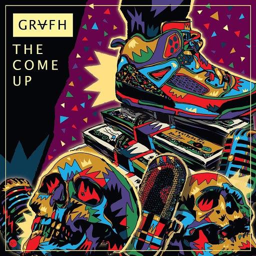 Grafh альбом The Come Up