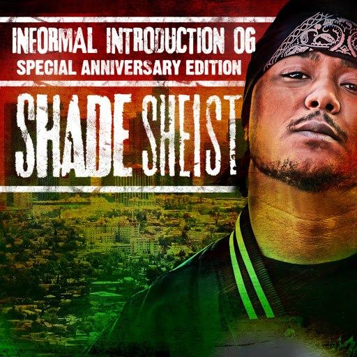 Shade Sheist альбом Informal Introduction OG