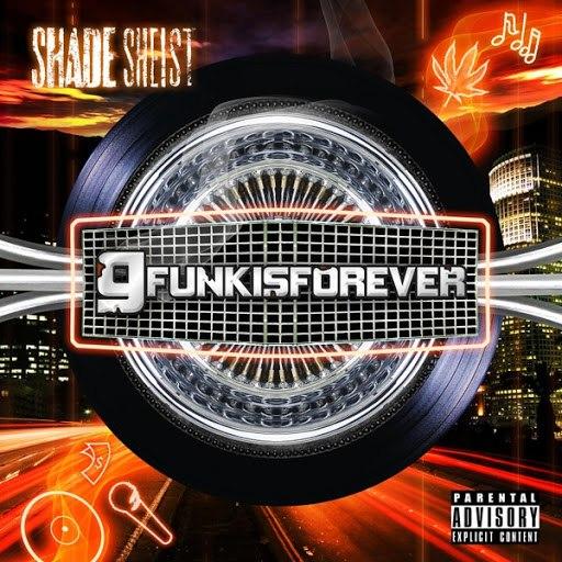 Shade Sheist альбом Gfunkisforever