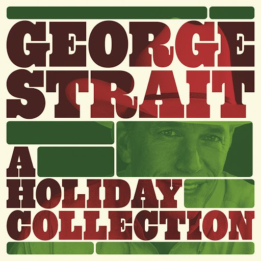 George Strait альбом A Holiday Collection