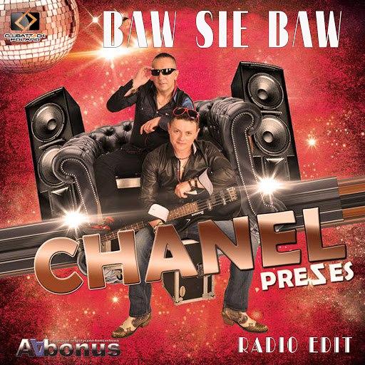 CHANEL альбом Baw Się Baw (Radio Edit)