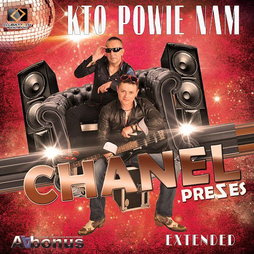 CHANEL альбом Kto Powie Nam (Extended)