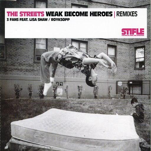 Streets альбом Weak Become Heroes Remixes
