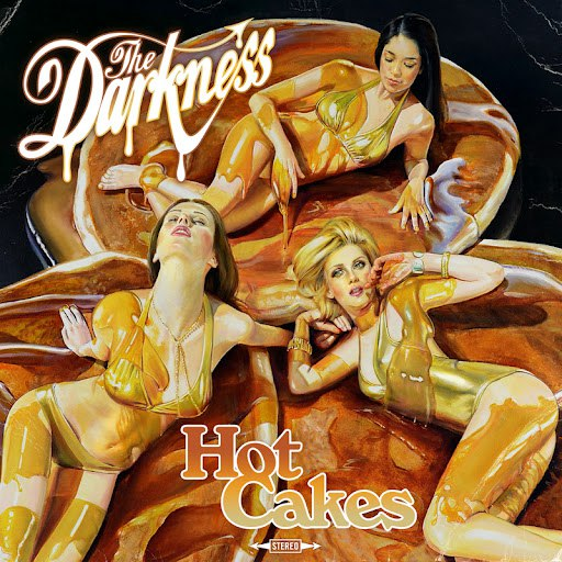 The Darkness альбом Hot Cakes (Deluxe Version)