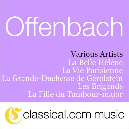 Jacques Offenbach альбом Jacques Offenbach, La Belle Hélène