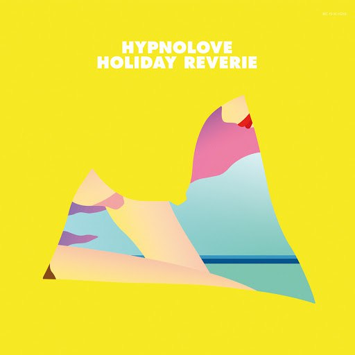 Hypnolove альбом Holiday Reverie - EP
