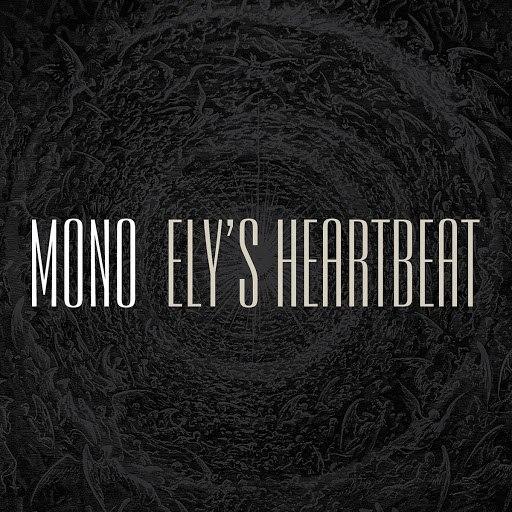 Mono альбом Ely's Heartbeat
