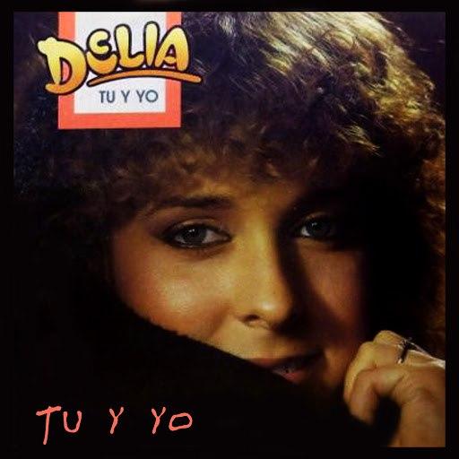 Delia альбом Tu y Yo