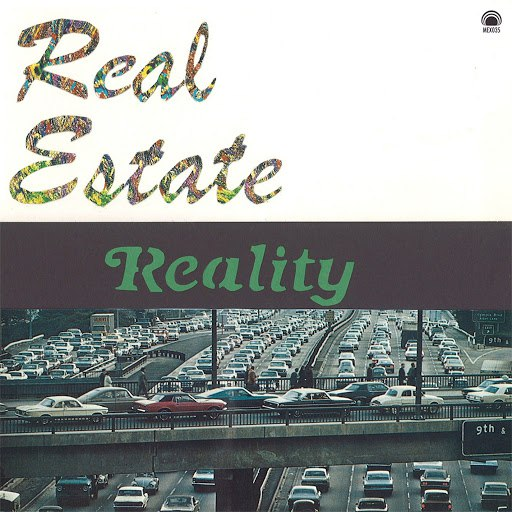 Real Estate альбом Reality