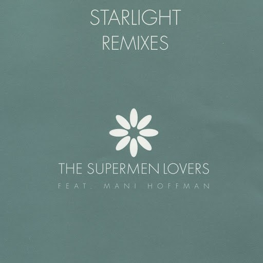 The Supermen Lovers альбом Starlight Remixes