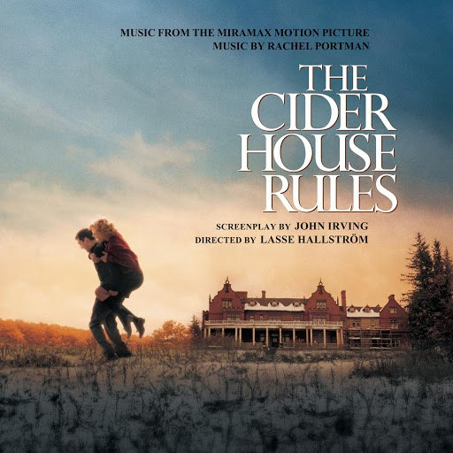 Rachel Portman альбом The Cider House Rules - Original Motion Picture Soundtrack