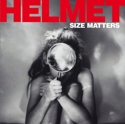 Helmet альбом Size Matters