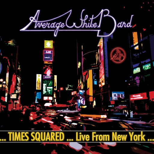 Average White Band альбом ...Times Squared ... Live from New York...