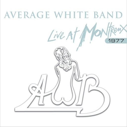 Average White Band альбом Live At Montreux