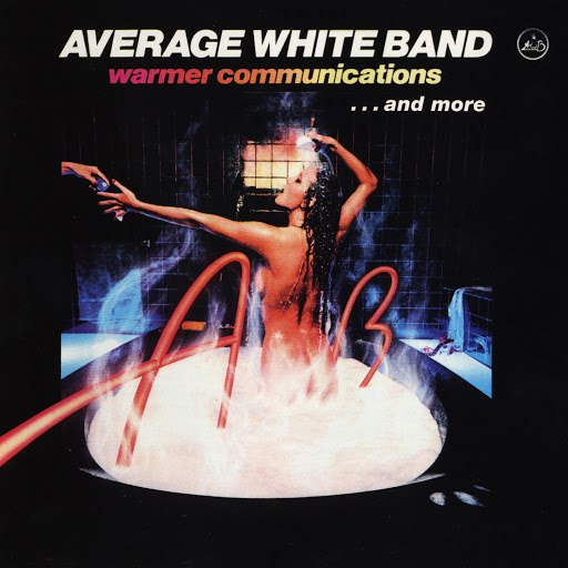 Average White Band альбом Warmer Communications...And More