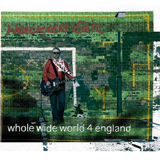 Wreckless Eric альбом Whole Wide World 4 England
