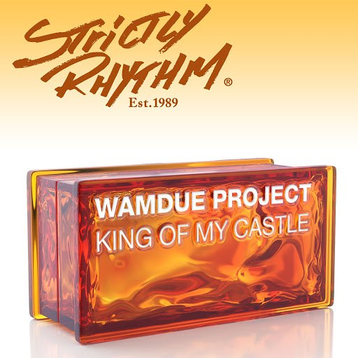 Wamdue Project альбом King Of My Castle [Nicola Fasano & Steve Forest Mixes]