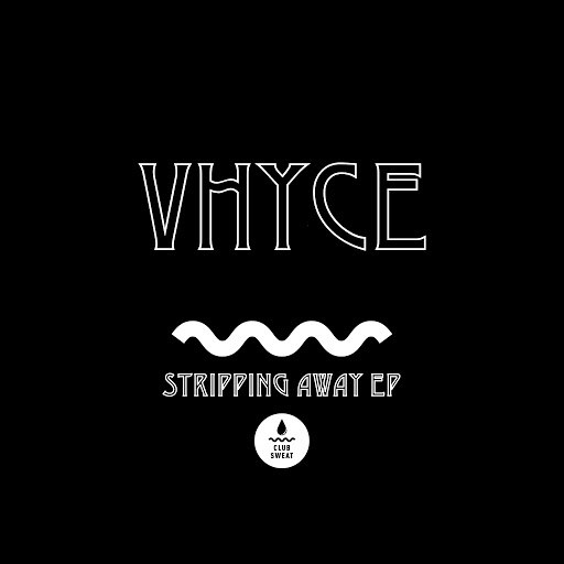 Vhyce альбом Stripping Away - EP