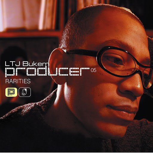 LTJ BUKEM альбом Producer 05