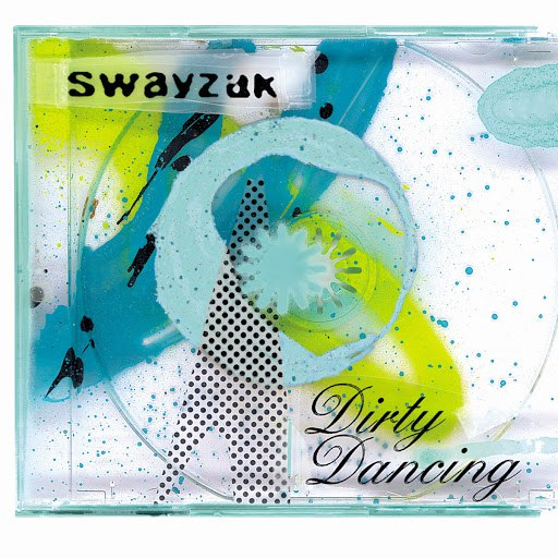 Swayzak альбом Dirty Dancing
