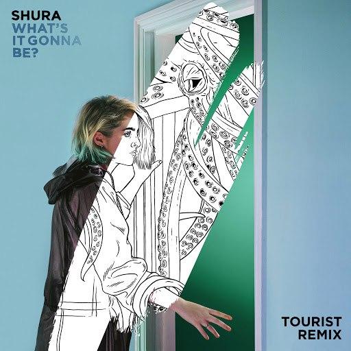 Shura альбом What's It Gonna Be? (Tourist Remix)