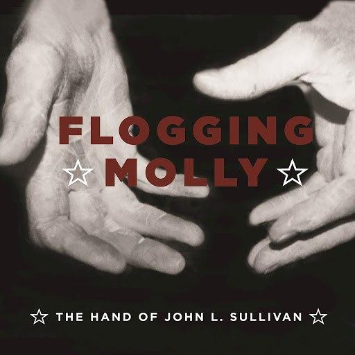 Flogging Molly альбом The Hand Of John L. Sullivan