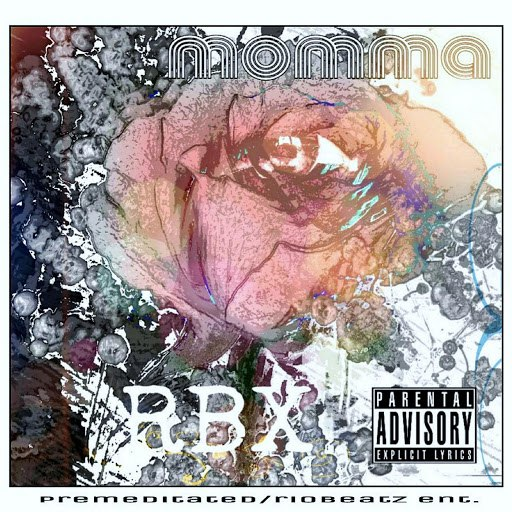 RBX альбом Momma - Narrator X (feat. eMajor)