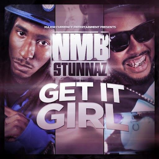 NMB Stunnaz альбом Get It Girl