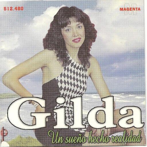 Gilda альбом Gilda un sueño hecho realidad