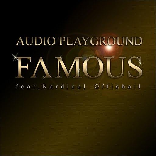 Audio Playground альбом Famous