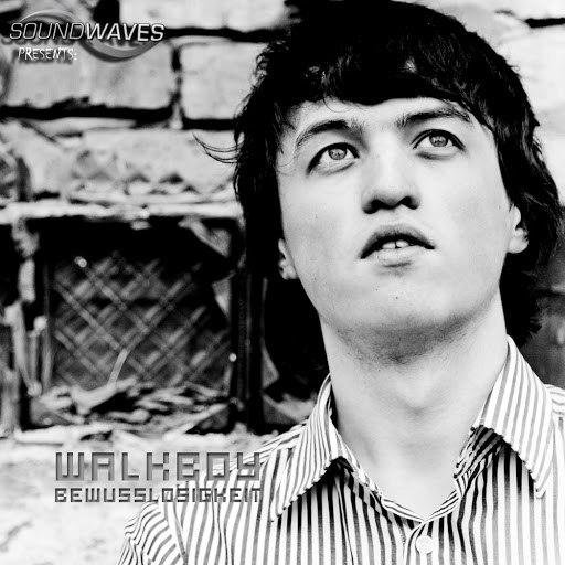 Walkboy альбом Bewusstlosigkeit