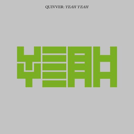 Quivver альбом Yeah Yeah
