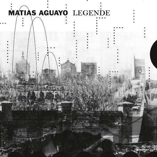 Matias Aguayo альбом Legende