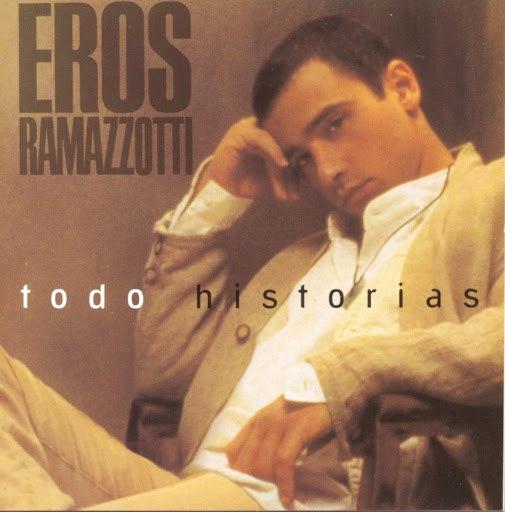 Eros Ramazzotti альбом Todo Historias