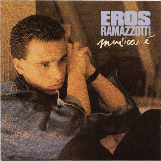 Eros Ramazzotti альбом Musica é