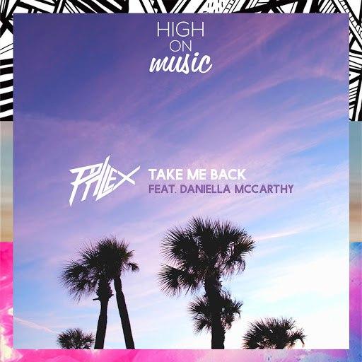Phlex альбом Take Me Back (feat. Daniella)