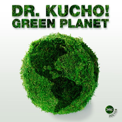 Dr. Kucho! альбом Green Planet