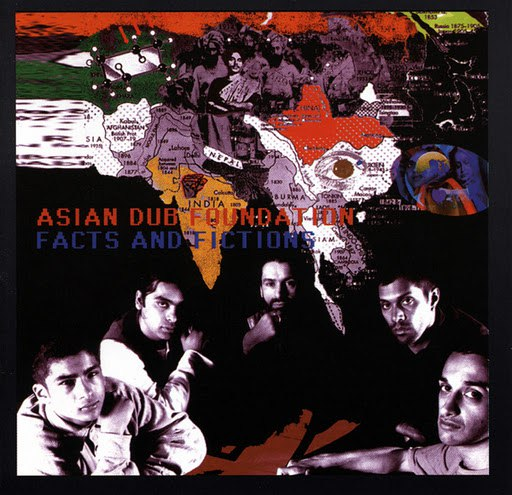 Asian Dub Foundation альбом Facts & Fictions