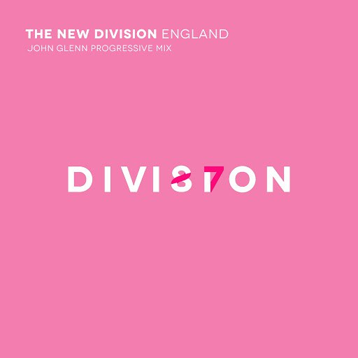 The New Division альбом England (feat. Keep Shelly In Athens) [John Glenn Progressive Mix]