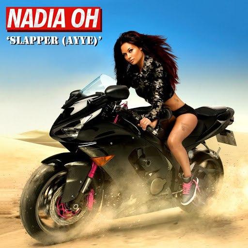 Nadia Oh альбом Slapper (Ayye)