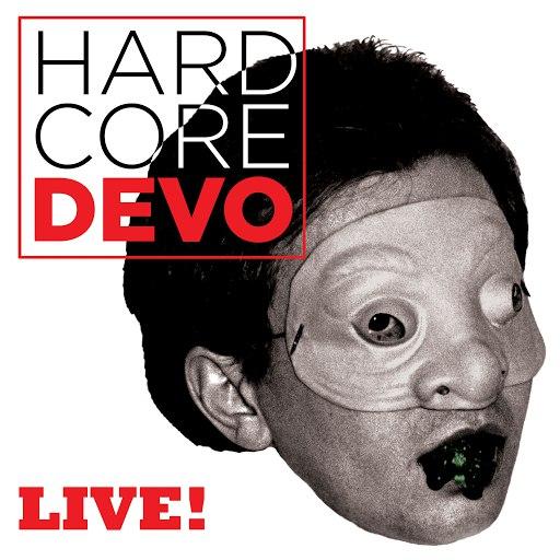 Devo альбом Hardcore Live!