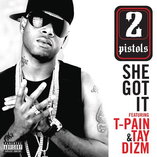 2 Pistols альбом She Got It