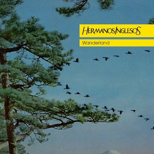 Hermanos Inglesos альбом Wanderland