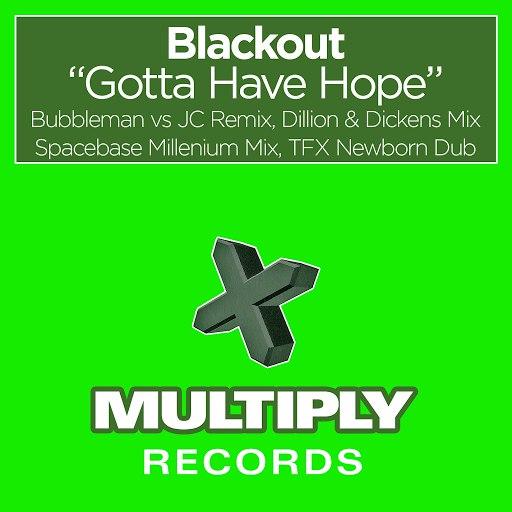 Blackout альбом Gotta Have Hope