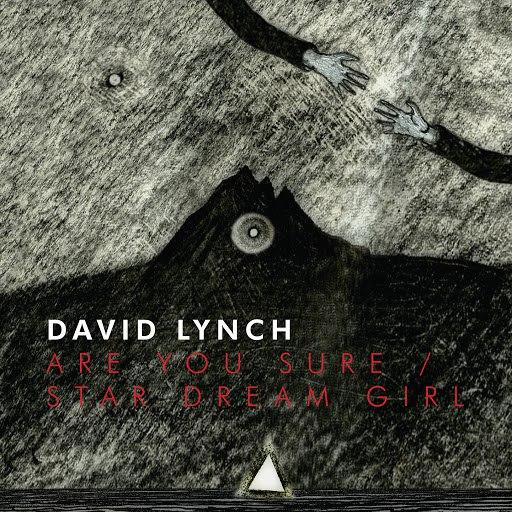 David Lynch альбом Are You Sure/Star Dream Girl