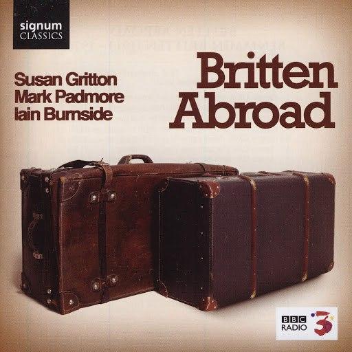 Benjamin Britten альбом Britten Abroad